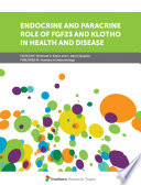 Endocrine and Paracrine Role of FGF23 and Klotho in Health and Disease Book