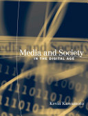 Media and Society in the Digital Age