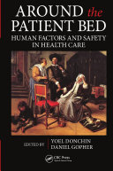 Around the Patient Bed: Human Factors and Safety in Health Care
