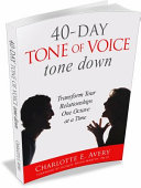 40 Day Tone of Voice Tone Down