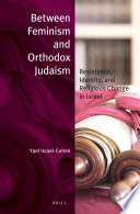 Between Feminism And Orthodox Judaism