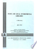 State and Local Environmental Libraries   a Directory