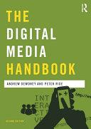The Digital Media Handbook