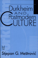 Durkheim and Postmodern Culture
