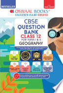 Oswaal Cbse Question Bank Class 12 For Term I Ii Geography Book Chapterwise Topicwise Includes Objective Types Mcq S For 2021 22 Exam
