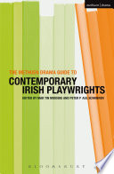 The Methuen Drama Guide to Contemporary Irish Playwrights