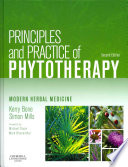 Principles and Practice of Phytotherapy,Modern Herbal Medicine,2  : Principles and Practice of Phytotherapy