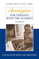 Strategies for Therapy with the Elderly: Living With Hope ...