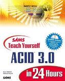 Sams Teach Yourself ACID 3 0 in 24 Hours