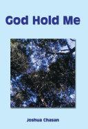 God Hold Me Pdf