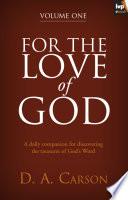For The Love Of God Volume 1