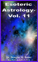 ESOTERIC ASTROLOGY   Vol  11