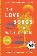 The Love Songs of W E B  Du Bois Book