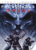 Prometheus OMEGA : Le feu et la roche, tome 5 Pdf/ePub eBook
