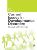 Current Issues in Developmental Disorders