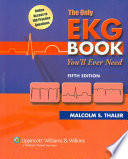 The Only Ekg Book You Ll Ever Need Book PDF