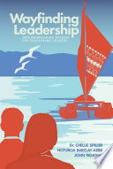 Wayfinding Leadership