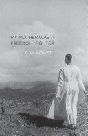 My Mother Was a Freedom Fighter Pdf/ePub eBook