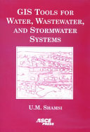GIS Tools for Water, Wastewater, and Stormwater Systems