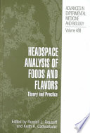 Headspace Analysis Of Foods And Flavors Book PDF