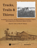 Tracks, Trails, and Thieves: F.V. Hayden's 1868 Survey