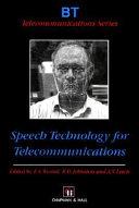 Speech Technology for Telecommunications