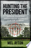 Hunting the President Book