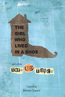 The Girl Who Lived In A Shoe And Other Torn Up Tales