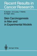 Skin Carcinogenesis in Man and in Experimental Models [Pdf/ePub] eBook