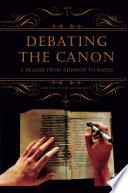 Debating the Canon