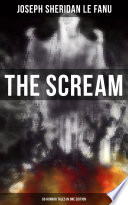 THE SCREAM   60 Horror Tales in One Edition