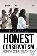 Honest Conservatism Redirecting 50  Years of Black Voting Book