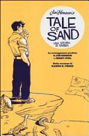 Jim Henson's tale of sand. Una storia di sabbia