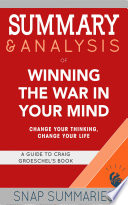 Summary   Analysis of Winning the War in Your Mind