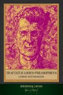 Tractatus Logico-Philosophicus: Centennial Edition (Illustrated)