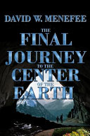 The Final Journey to the Center of the Earth