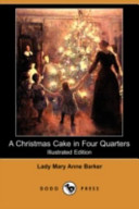 A Christmas Cake in Four Quarters