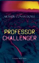 PROFESSOR CHALLENGER     Complete Sci Fi Series