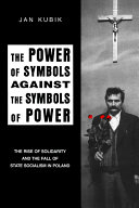 Power of Symbols Against the Symbols of Power
