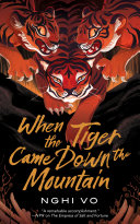 link to When the tiger came down the mountain in the TCC library catalog
