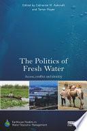 The Politics Of Fresh Water Book PDF