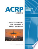 Improved Models for Risk Assessment of Runway Safety Areas