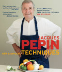 Jacques Pepin s New Complete Techniques