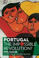 Portugal  the Impossible Revolution
