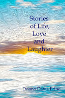 Stories of Life  Love and Laughter