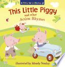 This Little Piggy and Other Action Rhymes  Read Aloud   Time for a Rhyme