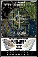 The Zodiac Killer Enigma