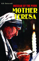 Mother Teresa Messiah Of The Poor Book PDF