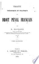 Traité théorique et pratique du droit pénal français