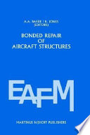 Bonded Repair Of Aircraft Structures Book PDF